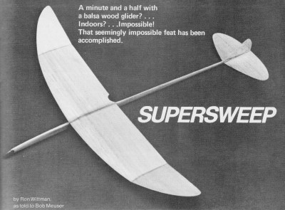 Supersweep Indoor Hand Launched Glider Article Plans September