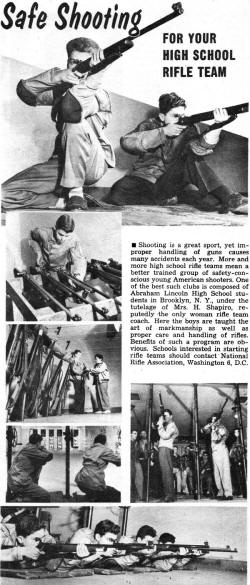 Safe Shooting For Your High School Rifle Team July 1954